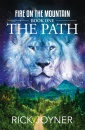 The Path: Fire on the Mountain Book One