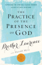 The Practice of the Presence of God: Experience the Spiritual Classic through 40 Days of Daily Devotion