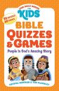 Bible Quizzes & Games: People in God's Amazing Story (Our Daily Bread for Kids)