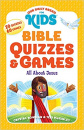 Bible Quizzes & Games: All about Jesus (Our Daily Bread for Kids)