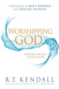 Worshipping God: Devoting Our Lives to His Glory