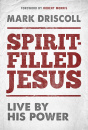 Spirit Filled Jesus: Live By His Power