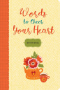 Words to Cheer Your Heart: A Devotional
