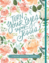 Turn Your Eyes Upon Jesus (365-Day Devotional Journals)