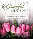 Graceful Living: Meditations to Grow Closer to God