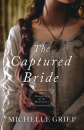 The Captured Bride: Daughters of the Mayflower