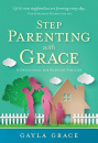 Stepparenting with Grace: A Devotional for Blended Families