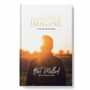 I Can Only Imagine: A 40 Day Devotional