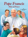 Pope Francis: Man of Peace