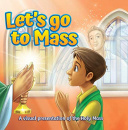 Lets Go To Mass