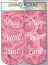Pray Wait Trust Ankle Socks