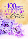 The 100 Most Important Bible Verses Every Woman Must Know