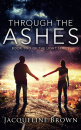 Through the Ashes (The Light, Vol. 2)