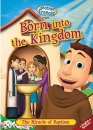 Born Into The Kingdom