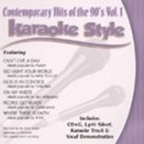 Karaoke Style: Contemporary Hits of the 90's, Vol. 1