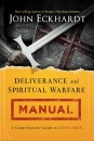 Deliverance & Spiritual Warfare Manual (Paperback)