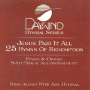 Jesus Paid It All - 25 Hymns of Redemption