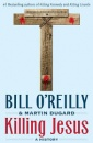 Killing Jesus (Hardcover)