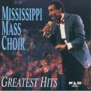 Greatest Hits - Mississippi Mass Choir