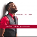 Praise & Harmony: Everlasting God