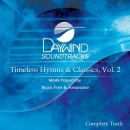 Timeless Hymns & Classics, Vol. 2 (Complete Track)