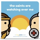 Saints Are Watching Over Me (Hardcover)