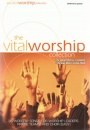 The Vital Worship Collection (Song Book)