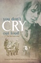 You Don't Cry Out Loud (Paperback)
