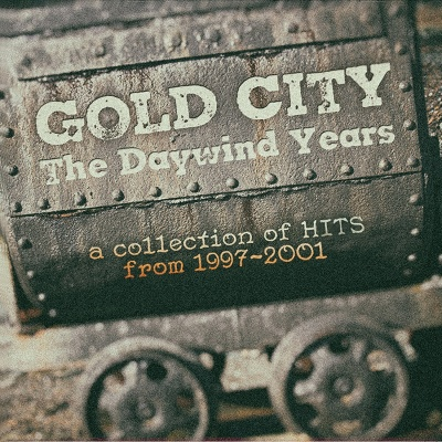 The Daywind Years: A Collection of Hits From 1997-2001