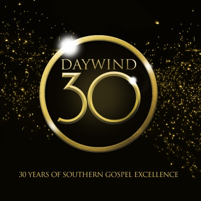 Daywind 30: 30 Years Of Southern Gospel Excellence