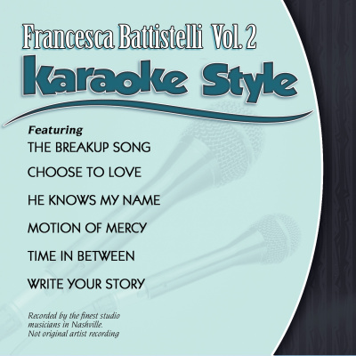Karaoke Style: Francesca Battistelli Vol. 2