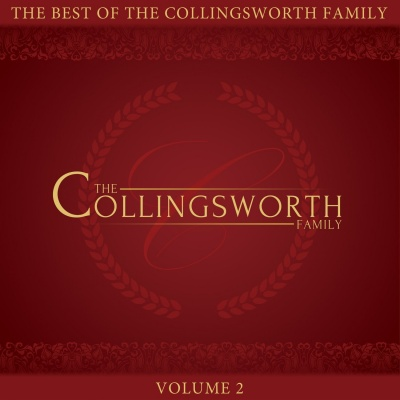 The Best Of The Collingsworth Family Vol. 2