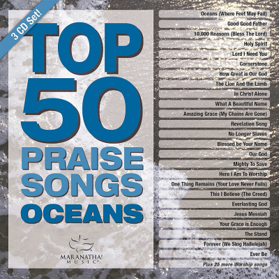 Top 50 Praise Songs - Oceans