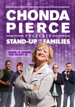 Chonda Pierce Presents: Stand Up for Families - Home Is Where The Heart Is