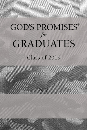 God's Promises for Graduates: Class of 2019: NIV (Silver Camouflage)