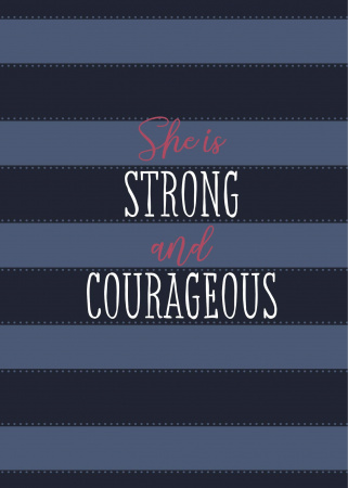She Is Strong and Courageous: A 90 Day Devotional