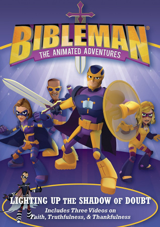 Bibleman: Lighting Up the Shadow of Doubt