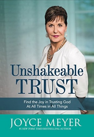 Unshakeable Trust: Find the Joy of Trusting God at All Times, in All Things (Hardcover, Large Print)