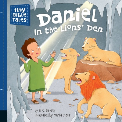 Tiny Bible Tales: Daniel and the Lion's Den