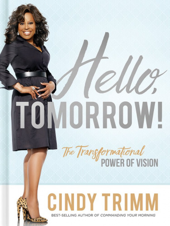Hello Tomorrow!: The Transformational Power of Vision