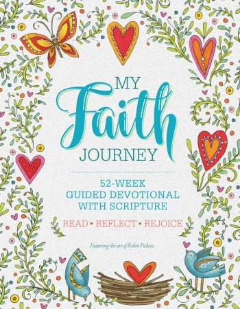 My Faith Journey: 52 Week Guided Devotional with Scripture