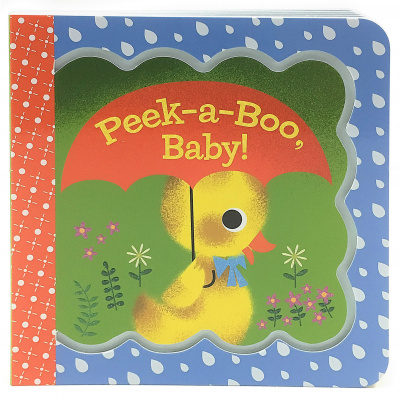 Peek-A-Boo, Baby (Little Bird Greetings)