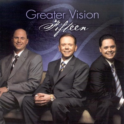 Fifteen - Best of Greater Vision