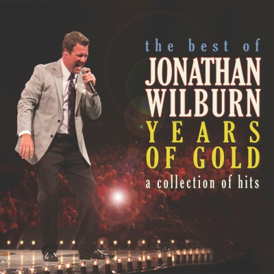 Years of Gold: Best of Jonathan Wilburn