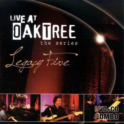 Live at Oak Tree: Legacy Five (CD+DVD)